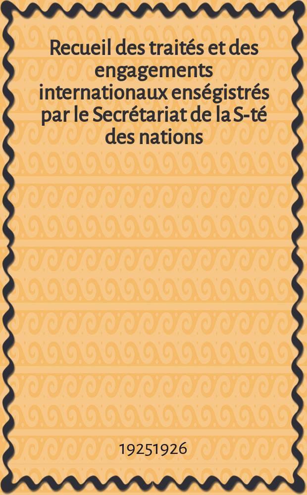 Recueil des traités et des engagements internationaux enségistrés par le Secrétariat de la S-té des nations : Treaty series. Vol.40/63 1925/1927, №2, Traités №1399