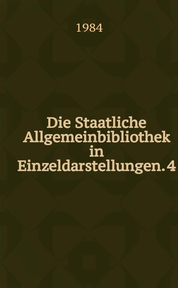 Die Staatliche Allgemeinbibliothek in Einzeldarstellungen. 4 : Klassifikation