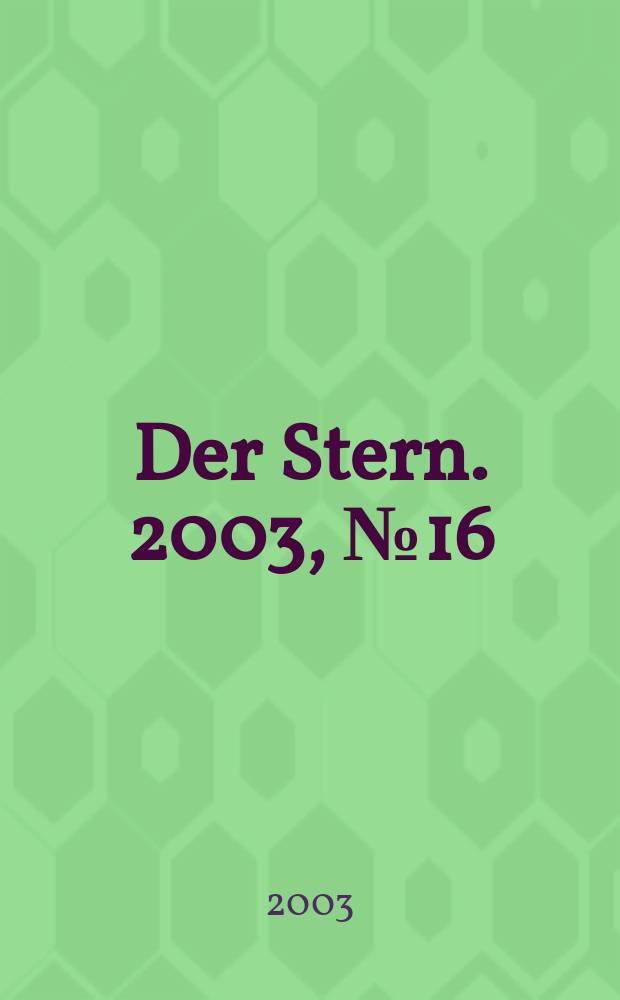 Der Stern. 2003, №16