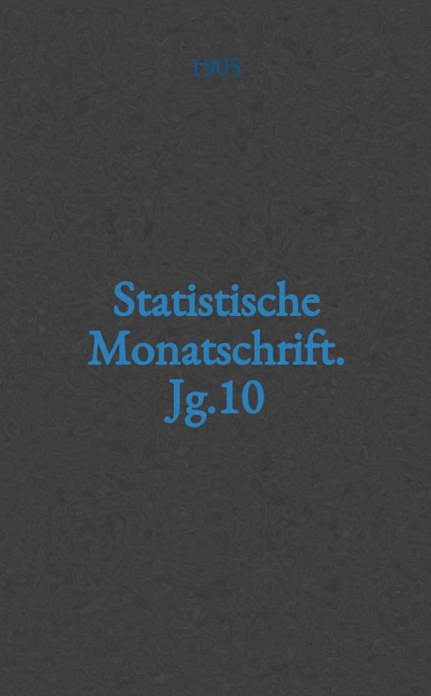 Statistische Monatschrift. Jg.10(31)