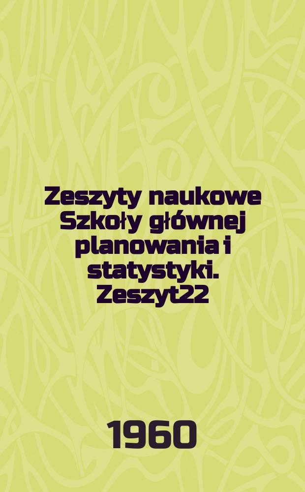 Zeszyty naukowe Szkoły głównej planowania i statystyki. Zeszyt22 : Zagadnienia pedagogiki
