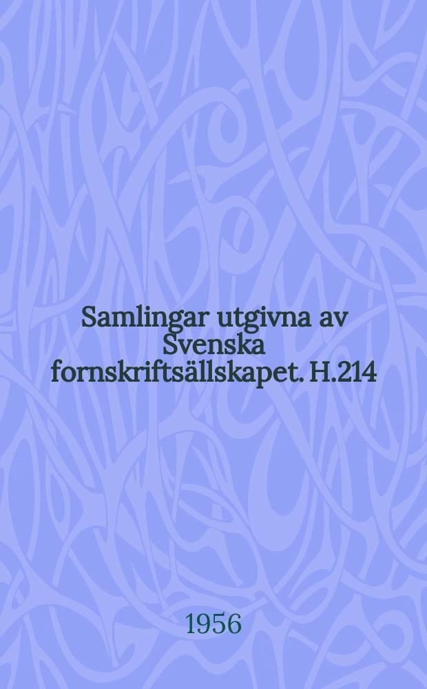 Samlingar utgivna av Svenska fornskriftsällskapet. H.214 : Flores och Blanzeflor