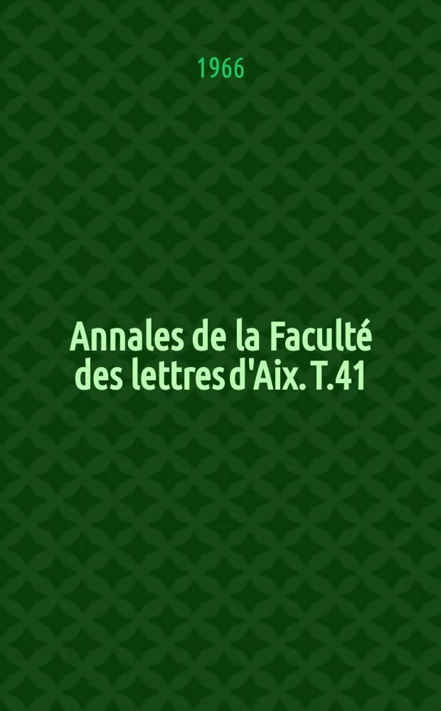 Annales de la Faculté des lettres d'Aix. T.41 : Langues et littératures étrangères