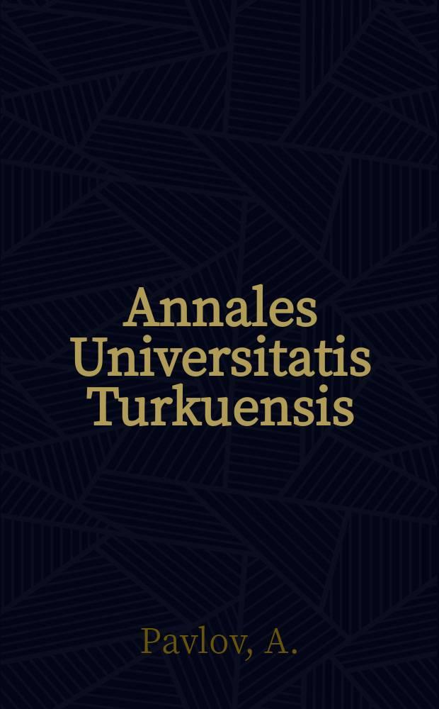 Annales Universitatis Turkuensis : On physical properties of porous ...