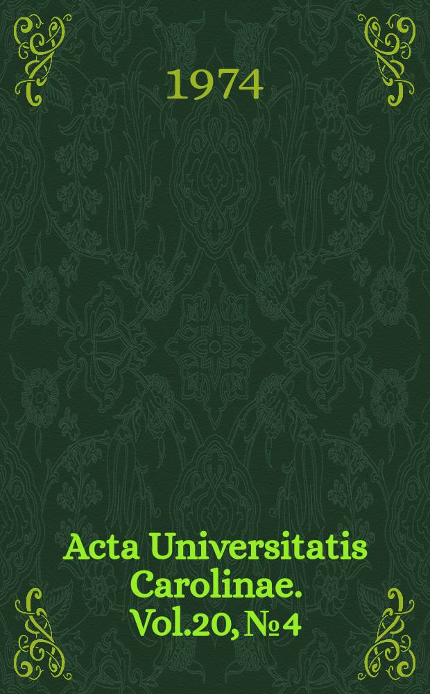Acta Universitatis Carolinae. Vol.20, №4