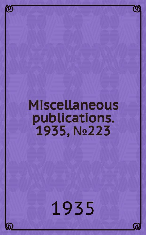 Miscellaneous publications. 1935, №223 : Studies of family living in the United States and other countries an analysis of material and method 1935