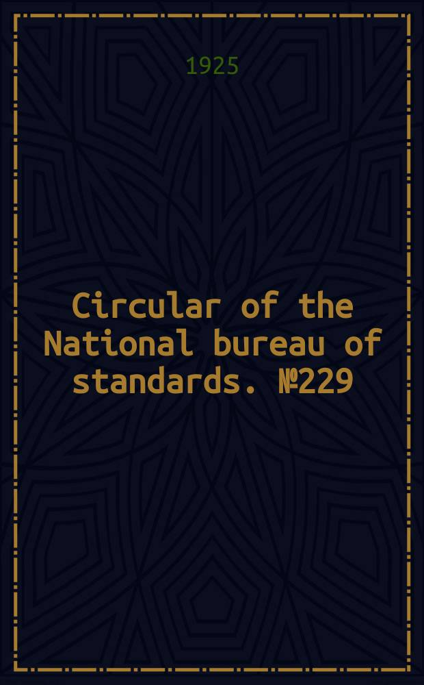 Circular of the National bureau of standards. № 229 : Friction tape