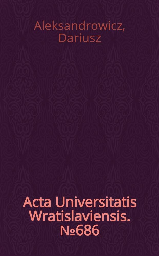 Acta Universitatis Wratislaviensis. № 686 : Filozoficzne założenia Lukácsa teorii wiedzy