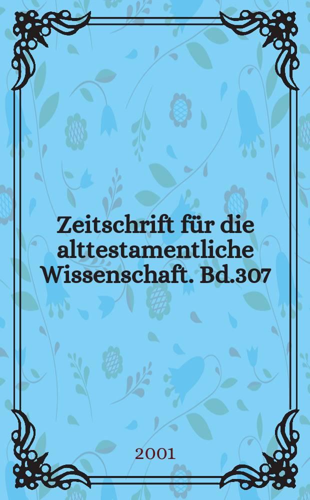 Zeitschrift für die alttestamentliche Wissenschaft. Bd.307 : Literarkritik und Stilstatistik