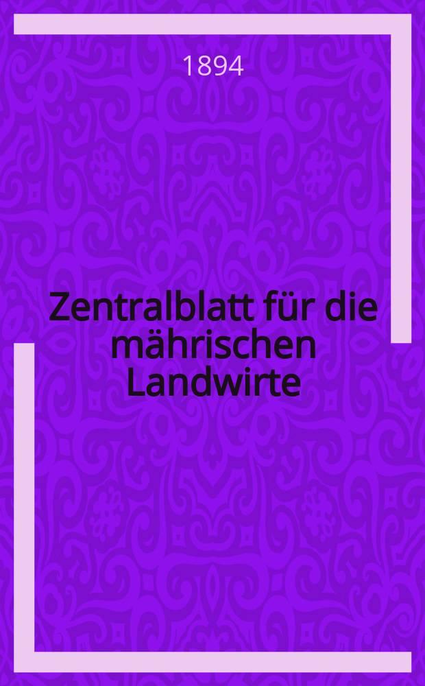 Zentralblatt für die mährischen Landwirte : Organ der k.k. Mährischen Landwirtschaftsgesellschaft. Jg.74 1894, №9