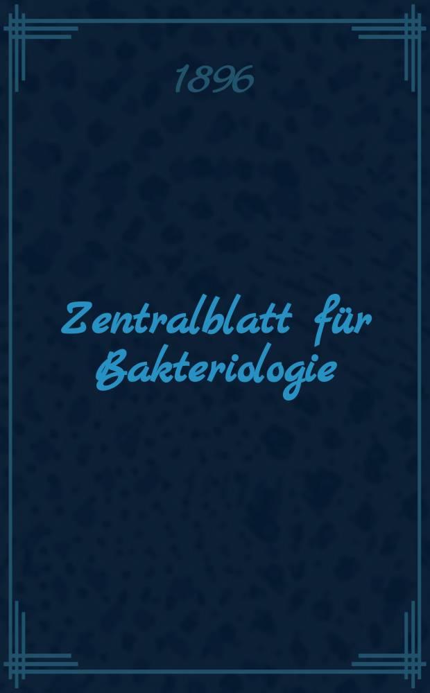 Zentralblatt für Bakteriologie : Med. microbiology, virology, parasitology, infectious diseases. Bd.19, №2