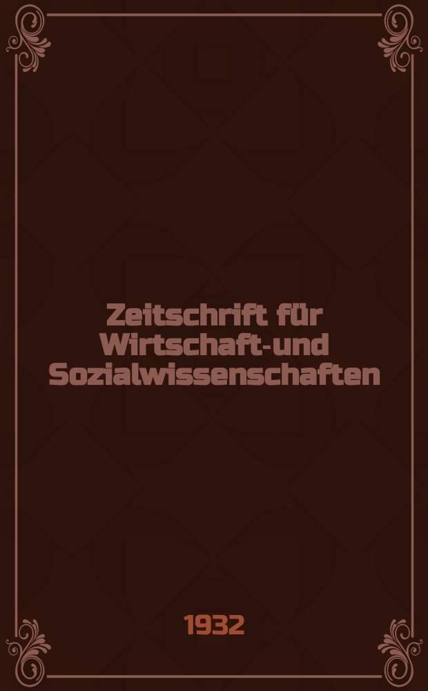 Zeitschrift für Wirtschafts- und Sozialwissenschaften : Bisher Schmollens Jahrbuch für Wirtschafts- und Sozialwissenschaften. Jg.56 1932, H.4
