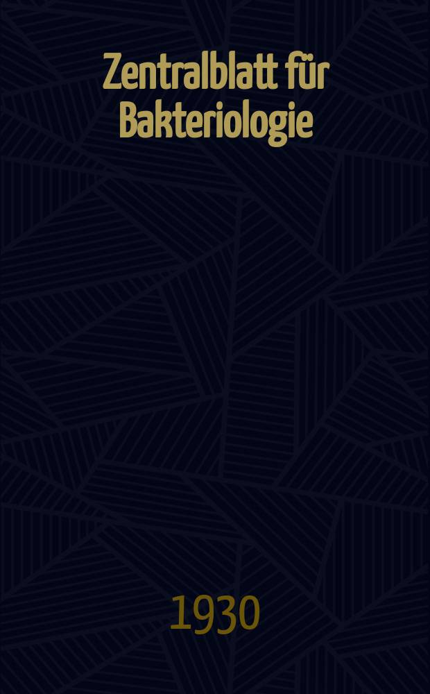 Zentralblatt für Bakteriologie : Med. microbiology, virology, parasitology, infectious diseases. Bd.115, H.7/8