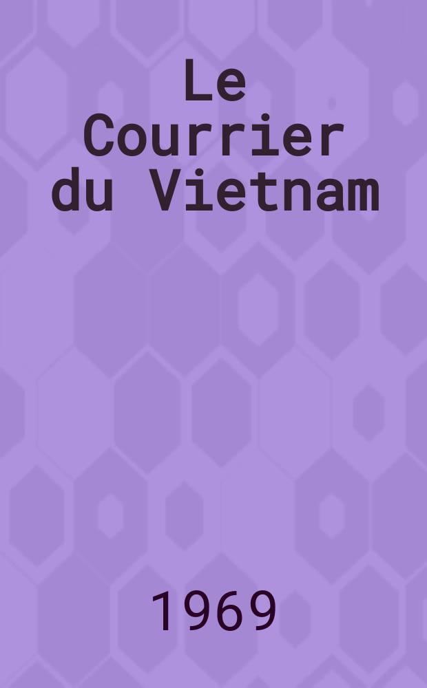 Le Courrier du Vietnam : Informations & documents. Année6 1969, №241