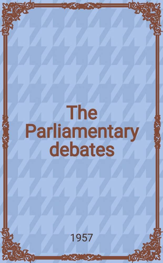 The Parliamentary debates (Hansard) : Official report ... of the ...Parliament of the United Kingdom of Great Britain and Northern Ireland. Vol.567, №76