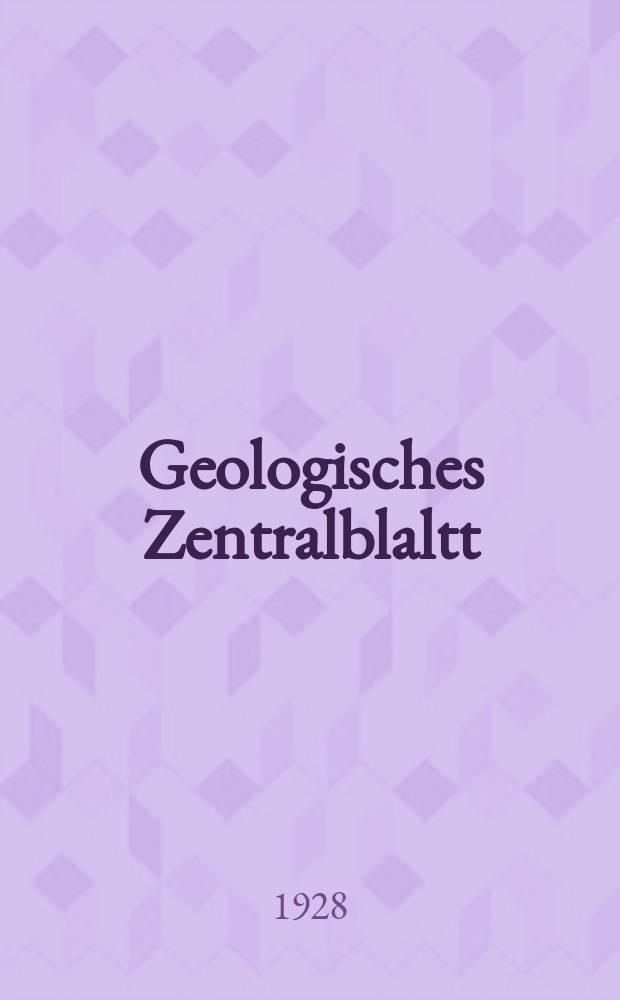 Geologisches Zentralblaltt : Anzeiger für Geologie, Petrographie, Palaeontologie und verwandte Wissenschaften. Bd.37, №9