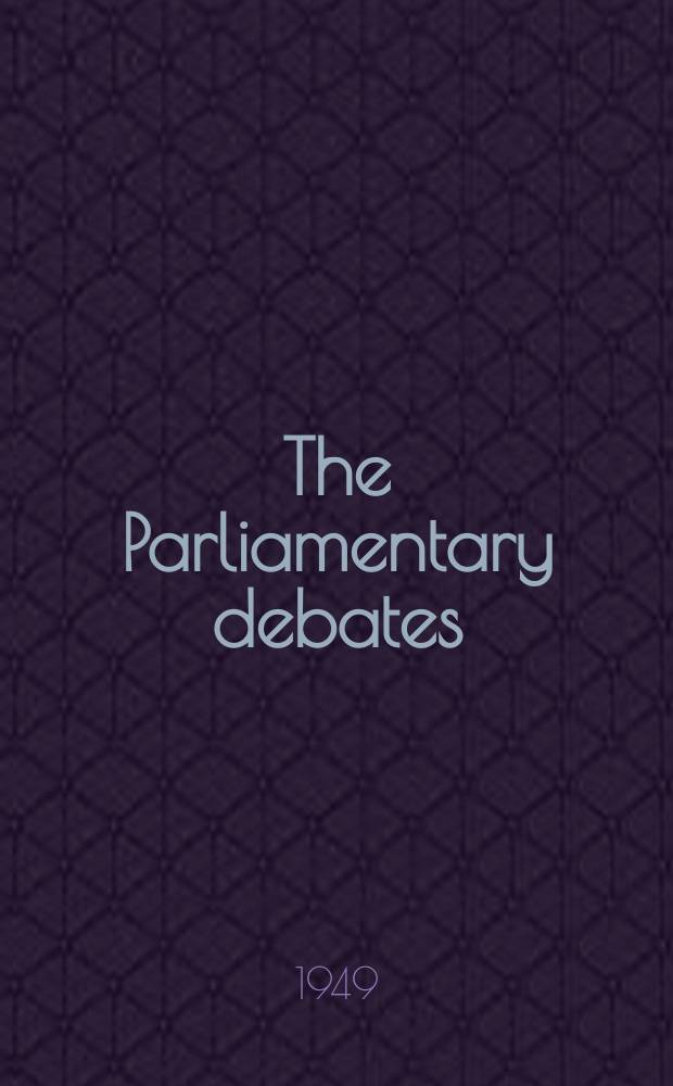 The Parliamentary debates (Hansard) : Official report ... of the ...Parliament of the United Kingdom of Great Britain and Northern Ireland. Vol.467, №157