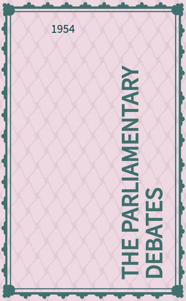 The Parliamentary debates (Hansard) : Official report ... of the ...Parliament of the United Kingdom of Great Britain and Northern Ireland. Vol.530, №148