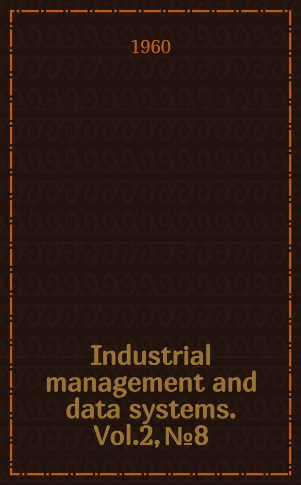 Industrial management and data systems. Vol.2, №8
