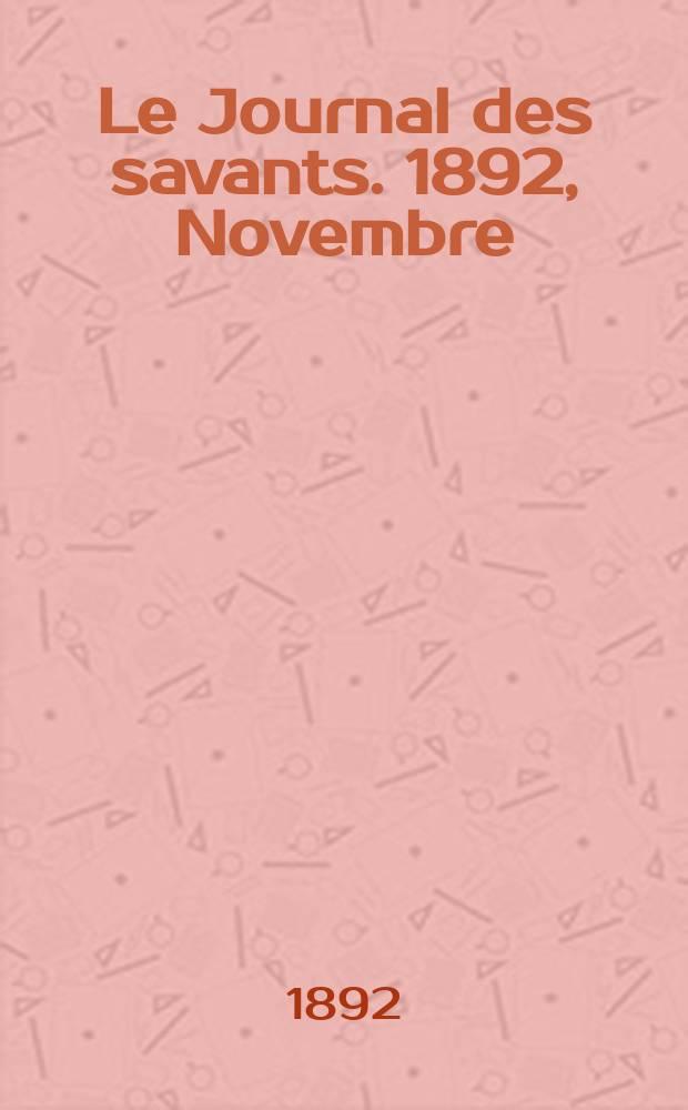 Le Journal des savants. 1892, Novembre