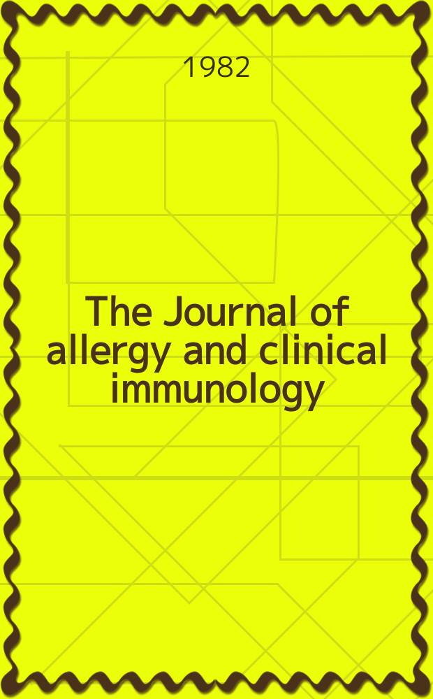"""The Journal of allergy and clinical immunology : Including """"Allergy abstracts"""" Offic. organ of Amer. acad. of allergy. Vol.70, №3"""