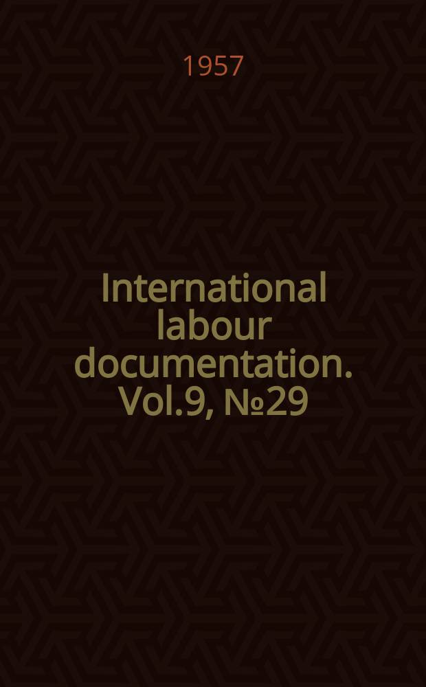 International labour documentation. Vol.9, №29
