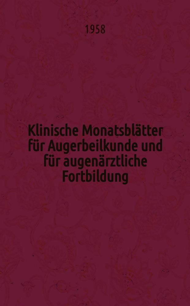 Klinische Monatsblätter für Augerbeilkunde und für augenärztliche Fortbildung : Begr. von W. von Zehender. Bd.132, H.5