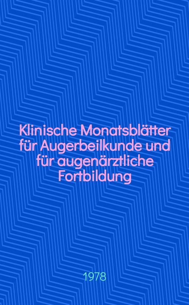 Klinische Monatsblätter für Augerbeilkunde und für augenärztliche Fortbildung : Begr. von W. von Zehender. Bd.173, H.5