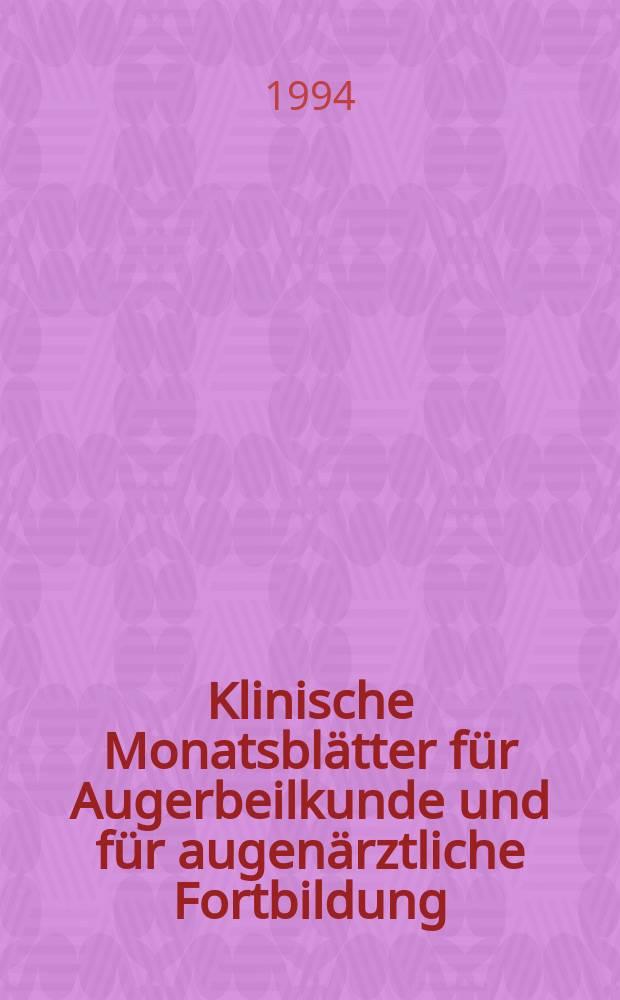 Klinische Monatsblätter für Augerbeilkunde und für augenärztliche Fortbildung : Begr. von W. von Zehender. Bd.206, №4