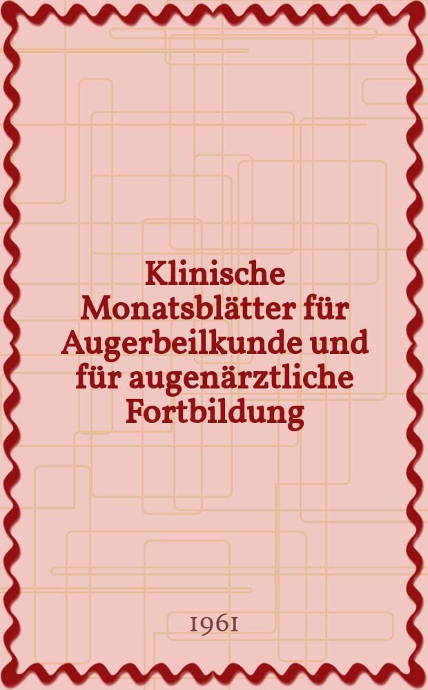 Klinische Monatsblätter für Augerbeilkunde und für augenärztliche Fortbildung : Begr. von W. von Zehender. Bd.138, H.4
