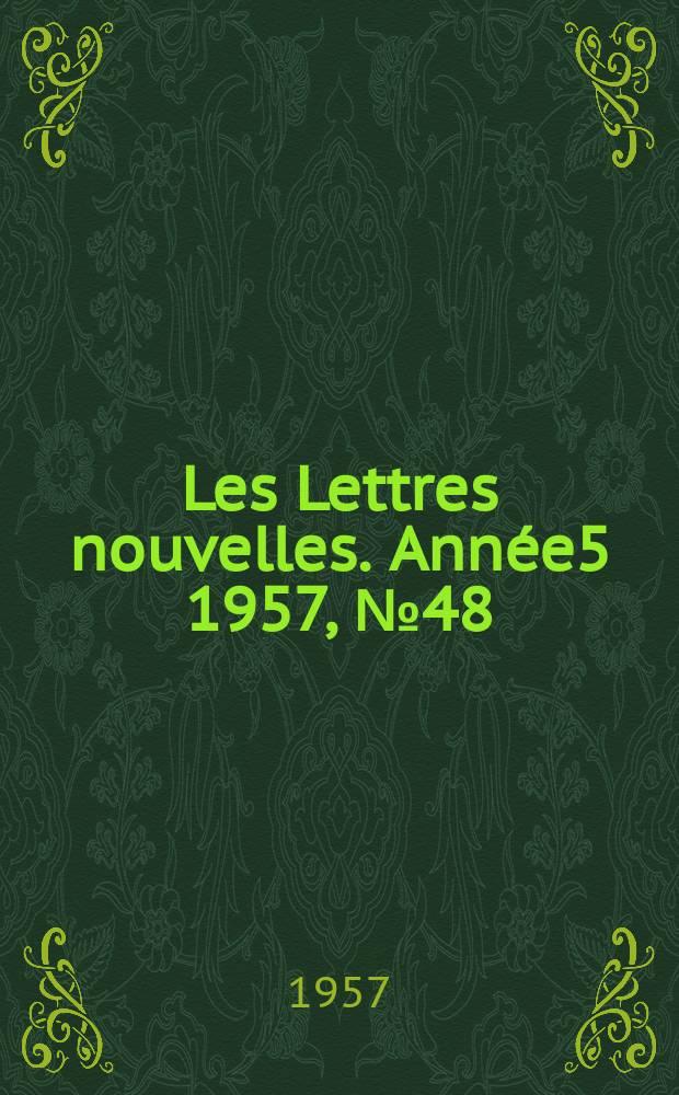 Les Lettres nouvelles. Année5 1957, №48
