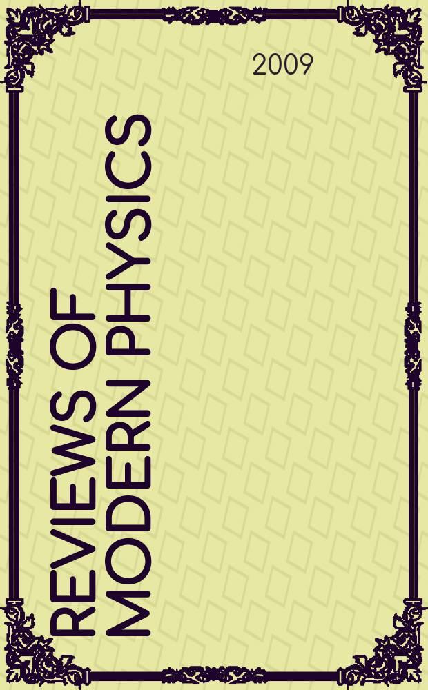 Reviews of modern physics : Publ. for the American physical society by the American institute of physics. Vol. 81, № 3