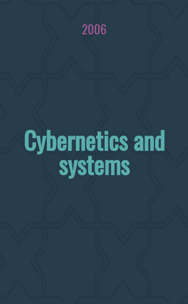 Cybernetics and systems : An intern. j. Vol. 37, № 8
