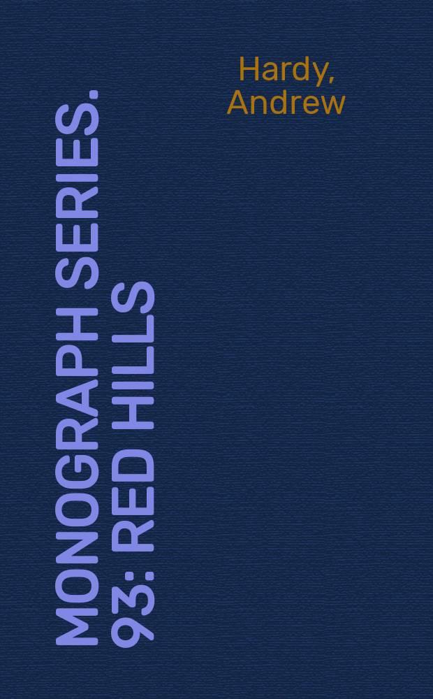 Monograph series. 93 : Red hills = Красные холм: мигранты и государство в высокогорном Вьетнаме