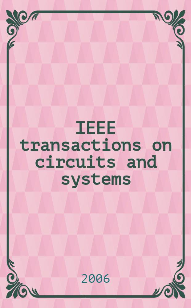 IEEE transactions on circuits and systems : A publ. of the IEEE Circuits a. systems soc. Vol. 53, № 5