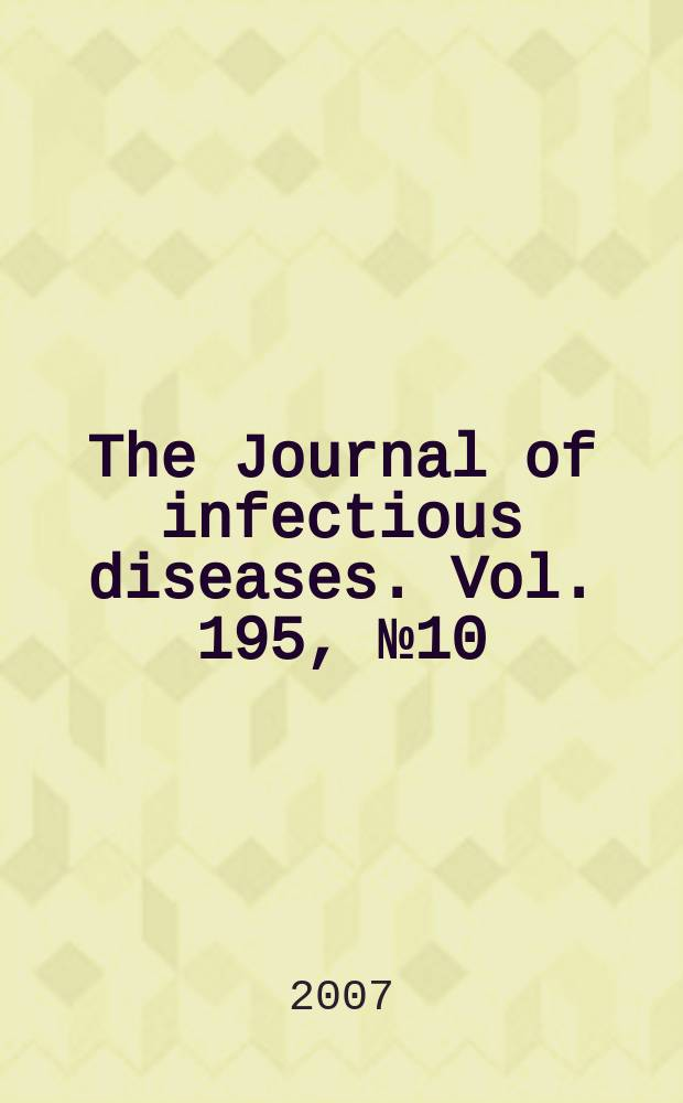 The Journal of infectious diseases. Vol. 195, № 10