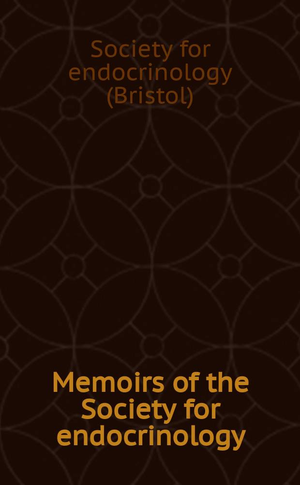 Memoirs of the Society for endocrinology