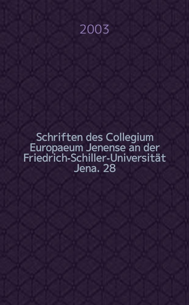 [Schriften des] Collegium Europaeum Jenense an der Friedrich-Schiller-Universität Jena. 28 : Serben und Deutsche = Сербы и немцы: Традиции общества против врага