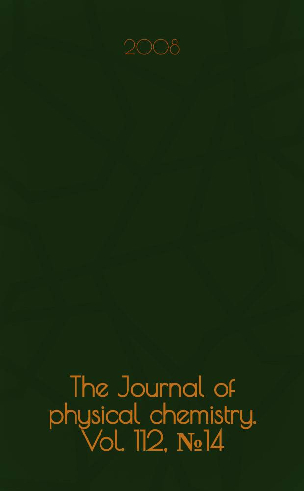 The Journal of physical chemistry. Vol. 112, № 14
