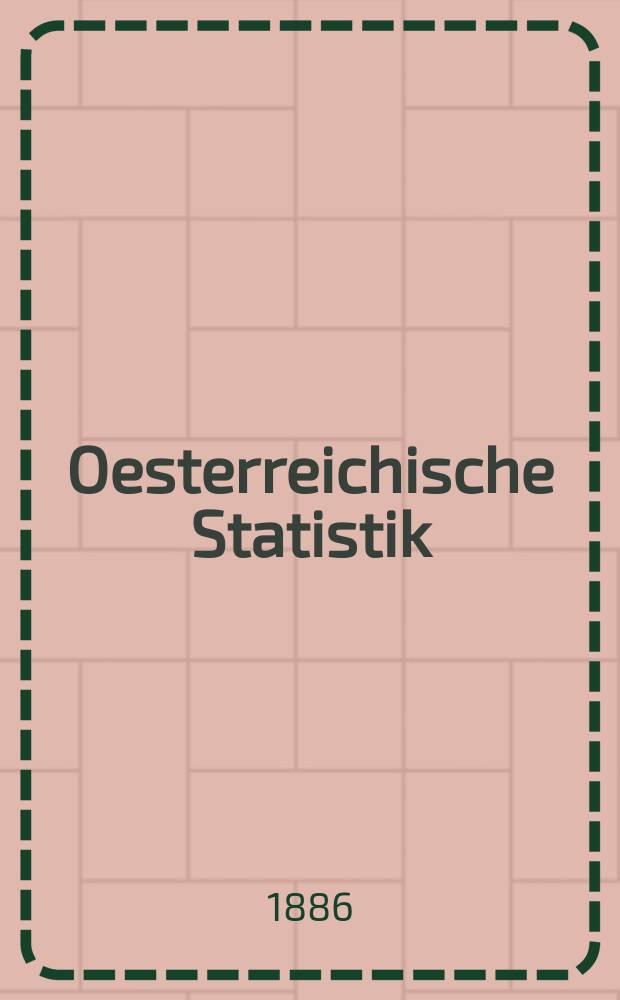 Oesterreichische Statistik : Hrsg. von der k.k. Statistischen Central- Commission. Bd.11, H.1