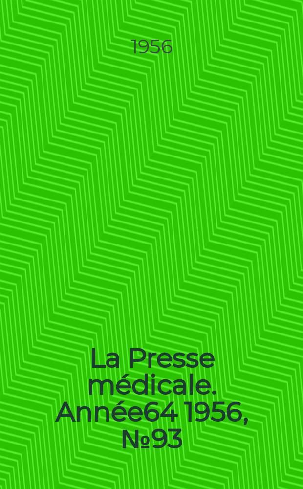 La Presse médicale. Année64 1956, №93