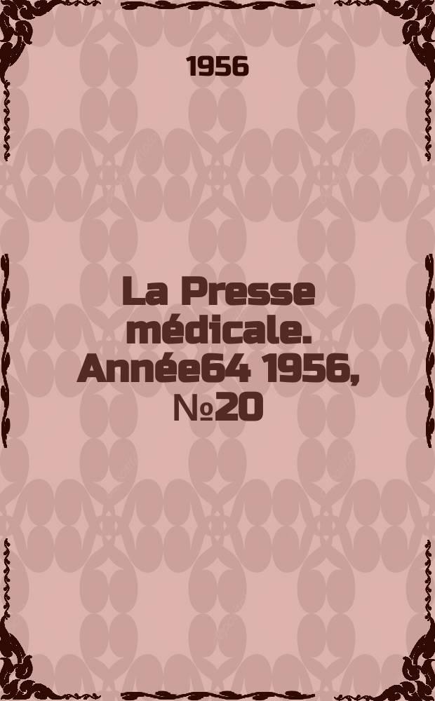 La Presse médicale. Année64 1956, №20