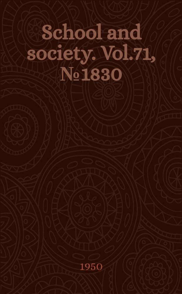 School and society. Vol.71, №1830