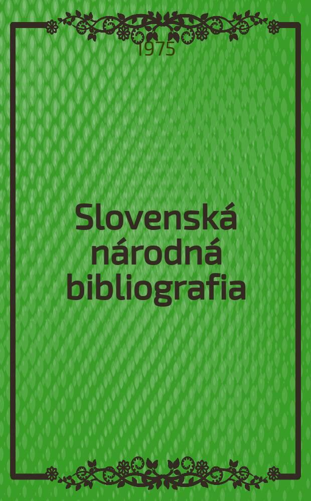 Slovenská národná bibliografia : [Doteraz] Bibliografický katalóg ČSSR. Roč.26 1975, č.11