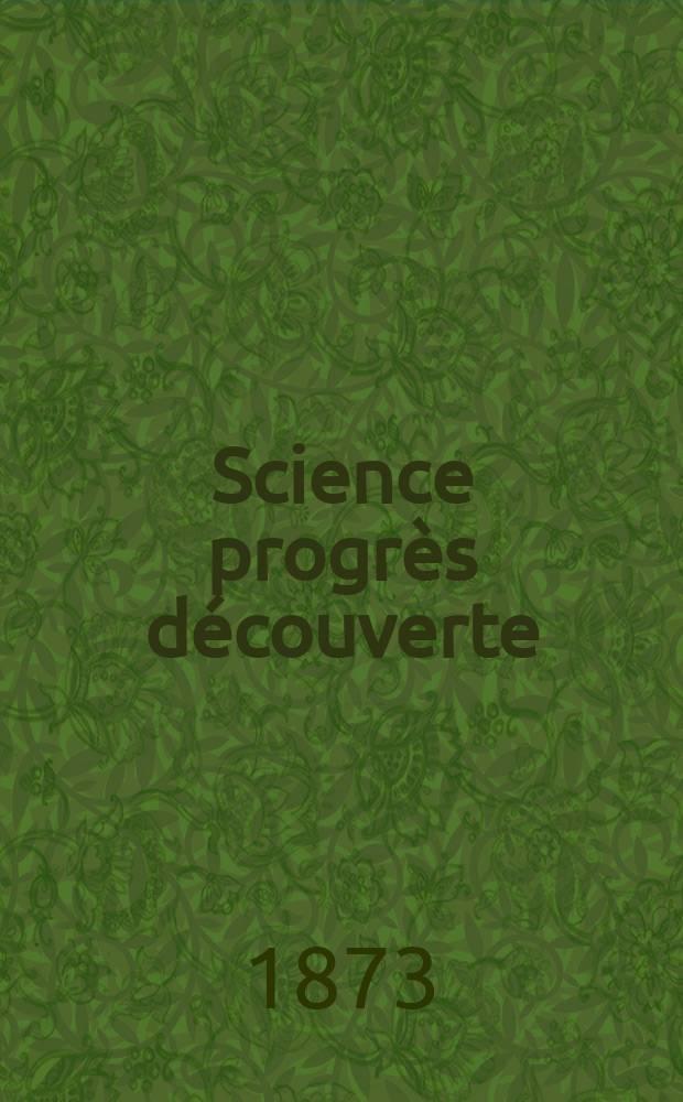 Science progrès découverte : Revue de la Société des ingénieurs civils de France. Année1 1873, №5
