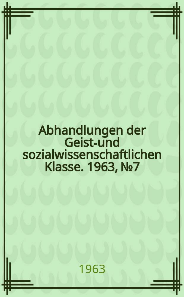 Abhandlungen der Geists- und sozialwissenschaftlichen Klasse. 1963, №7 : Zwei Reuchlin-Funde aus der Pariser Nationalbibliothek