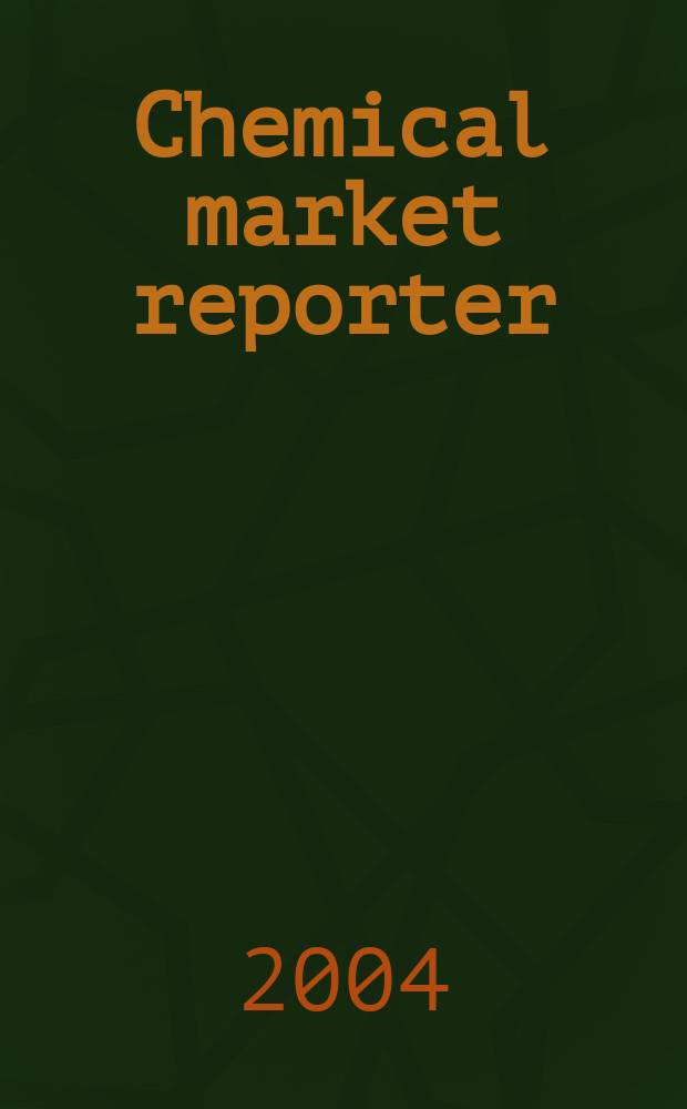 Chemical market reporter : Rep. the business of chemicals since 1871. Vol.266 № 9