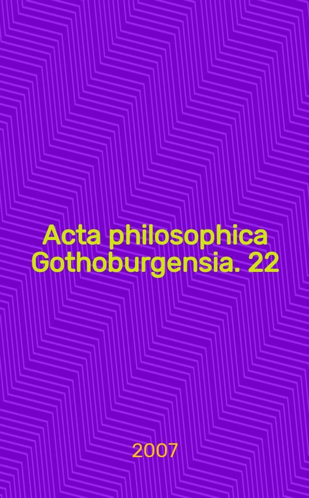 Acta philosophica Gothoburgensia. 22 : Naturalising intentionality = Преднамеренный натурализм. Реализм и релятивизм