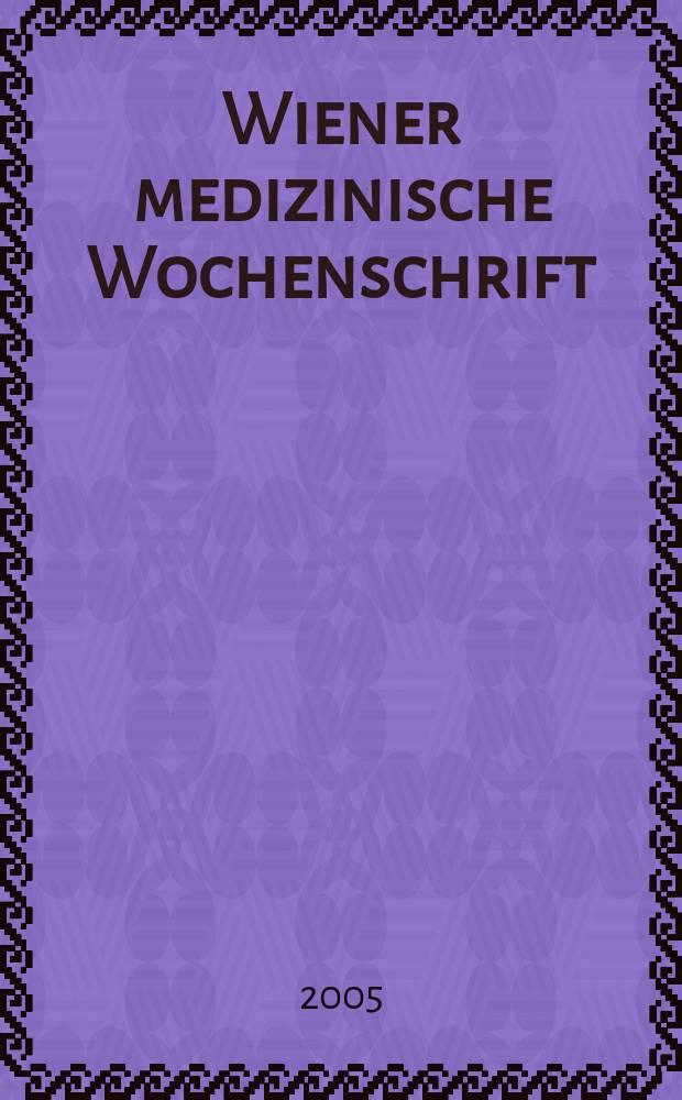 Wiener medizinische Wochenschrift : Kongressjournal. Jg.2 2005, H.7 : Österreichische Gesellschaft für Urologie und Andrologie. Gemeinsame Tagung (31; 2005; Linz).