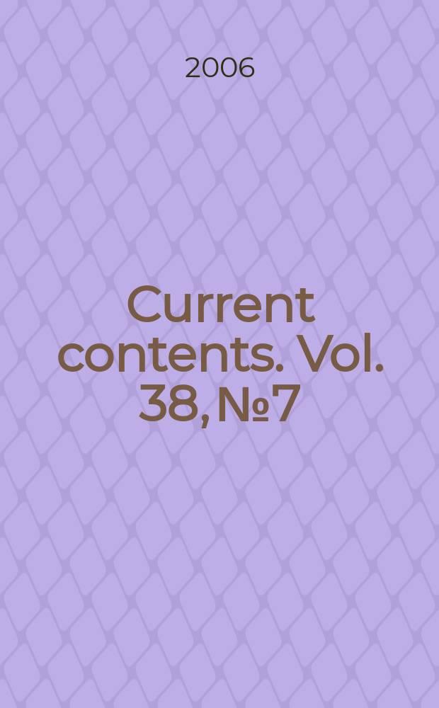 Current contents. Vol. 38, № 7